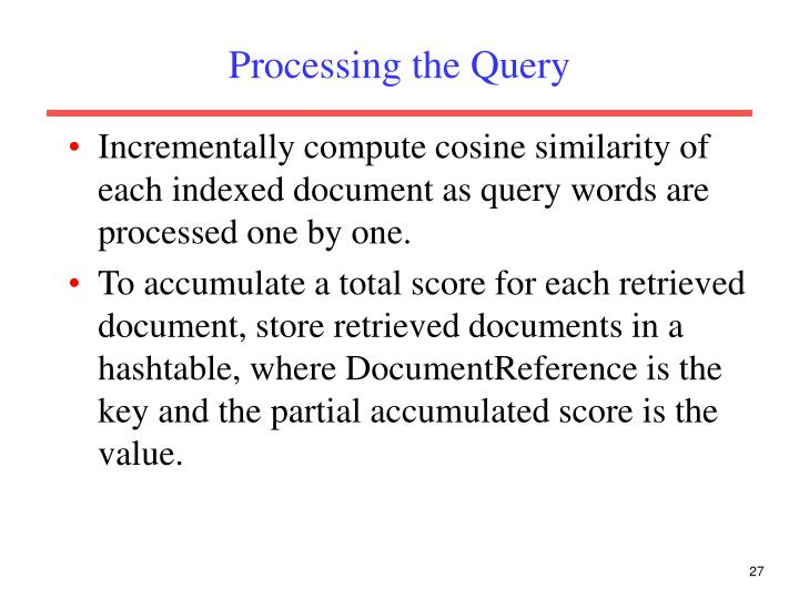 Processing the Query
