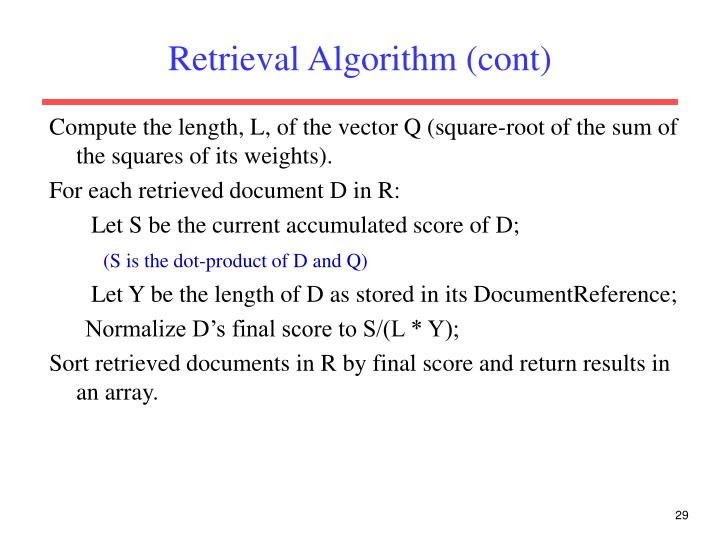 Retrieval Algorithm (cont)