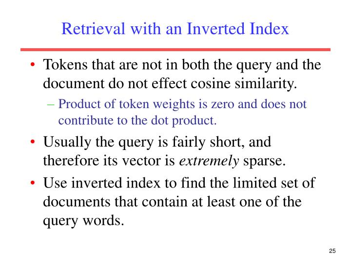 Retrieval with an Inverted Index