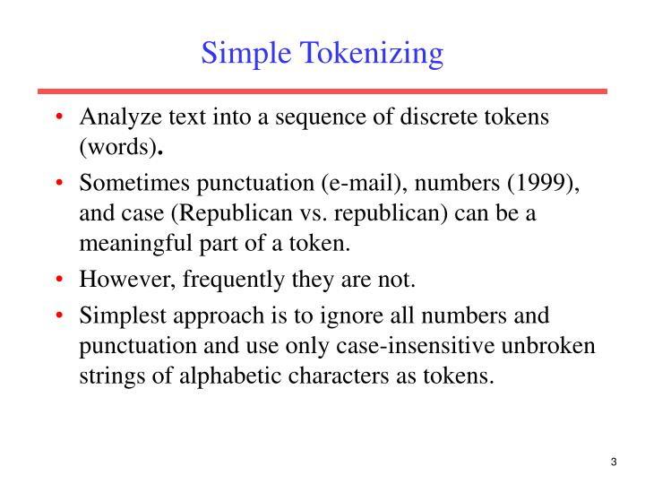 Simple tokenizing