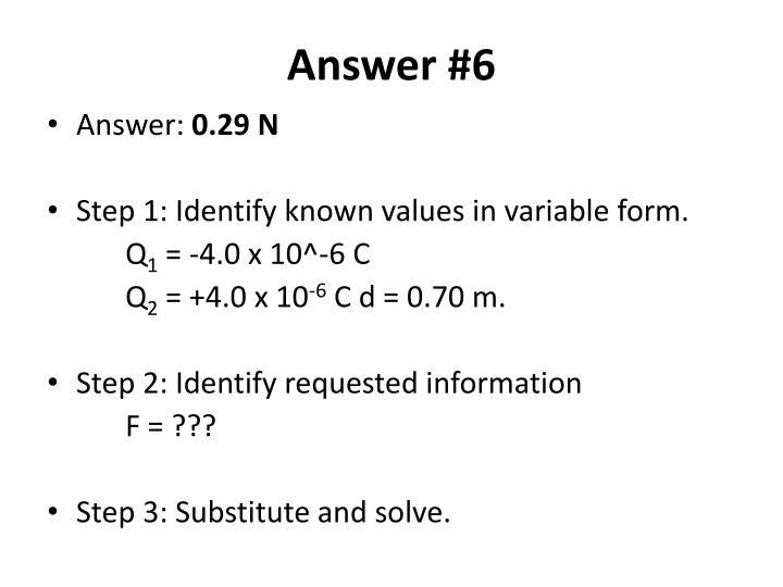 Answer #6