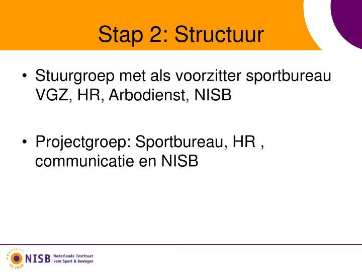 Stap 2: Structuur