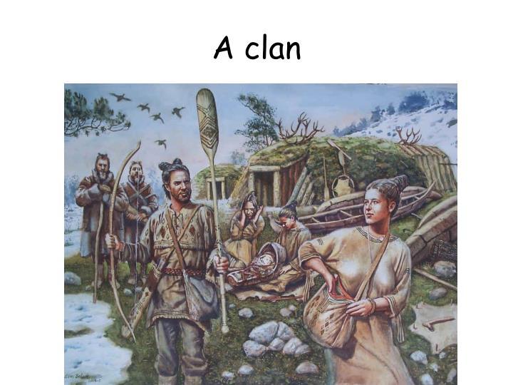 A clan