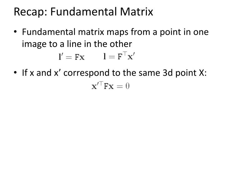 Recap: Fundamental Matrix
