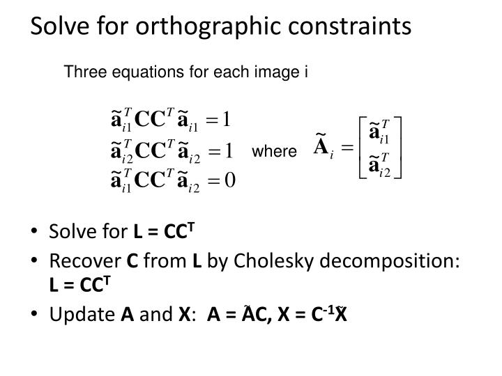 Solve for orthographic constraints