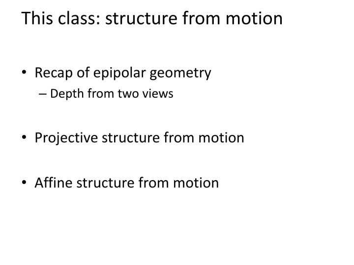 This class structure from motion