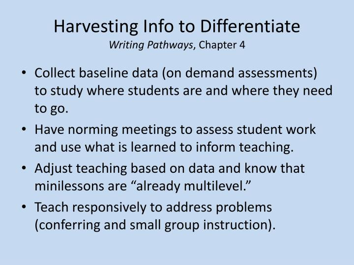 Harvesting Info to Differentiate