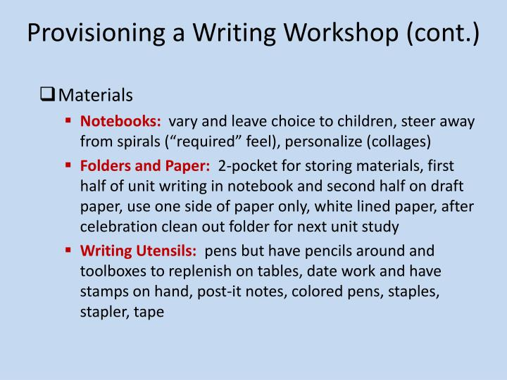 Provisioning a Writing Workshop (cont.)