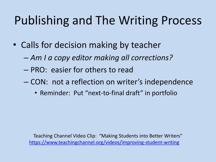 Publishing and The Writing Process