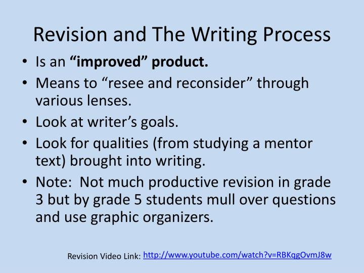 Revision and The Writing Process