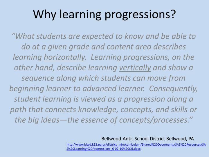 Why learning progressions?