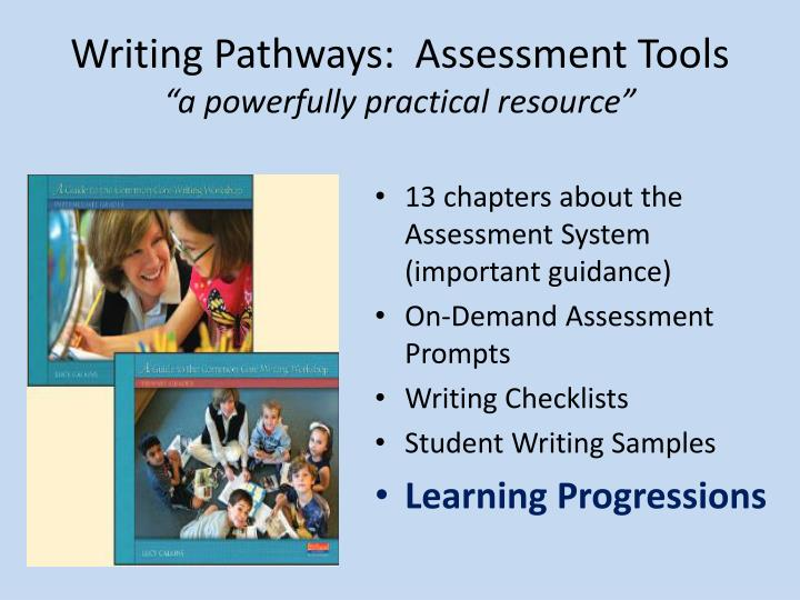 Writing Pathways:  Assessment Tools