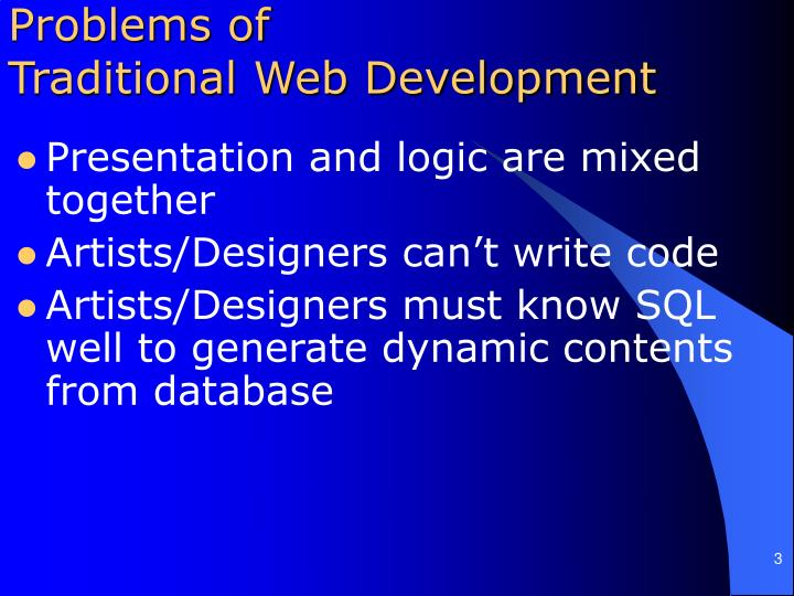 Problems of traditional web development