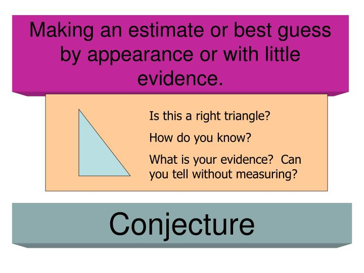 Making an estimate or best guess by appearance or with little evidence.