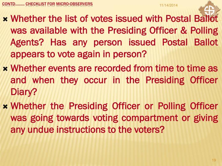 Whether the list of votes issued with Postal Ballot was available with the Presiding Officer & Polling Agents? Has any person issued Postal Ballot appears to vote again in person?