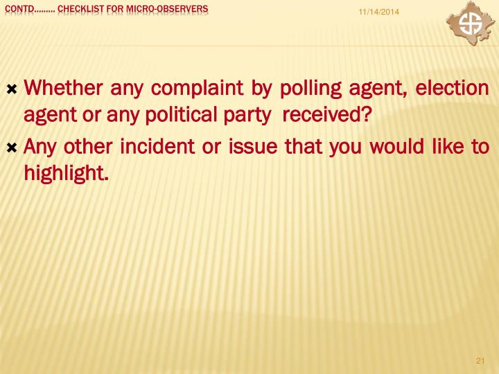 Whether any complaint by polling agent, election agent or any political party  received?