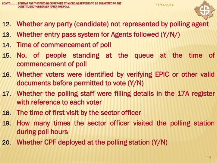 Whether any party (candidate) not represented by polling agent