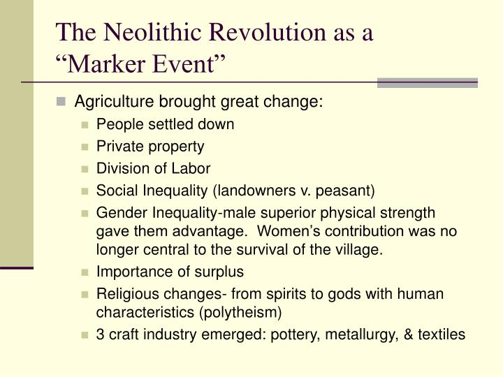 The Neolithic Revolution as a
