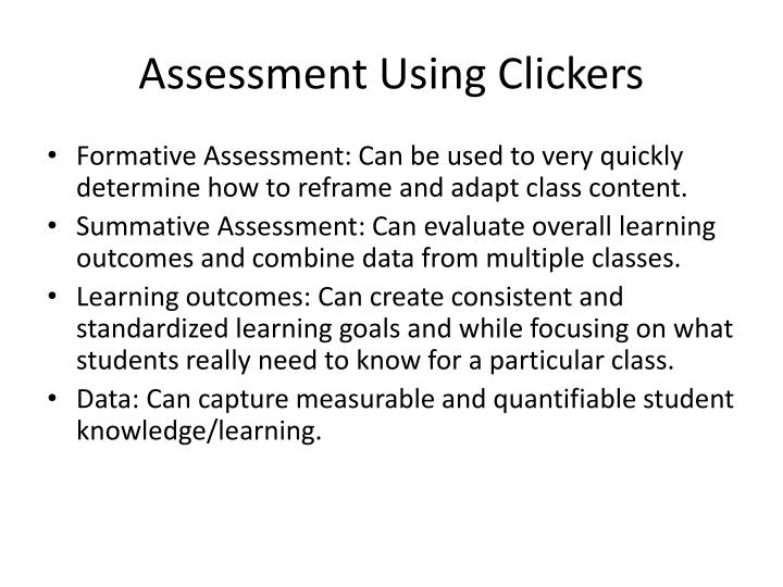 Assessment Using Clickers