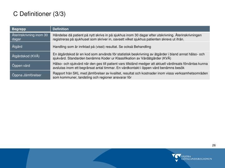 C Definitioner (3/3)