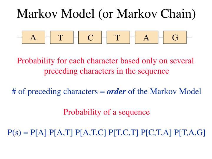 Markov Model (or Markov Chain)