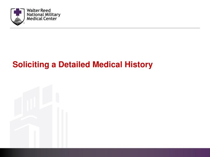 Soliciting a Detailed Medical History