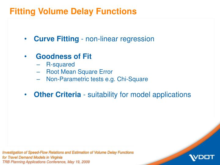 Fitting Volume Delay Functions