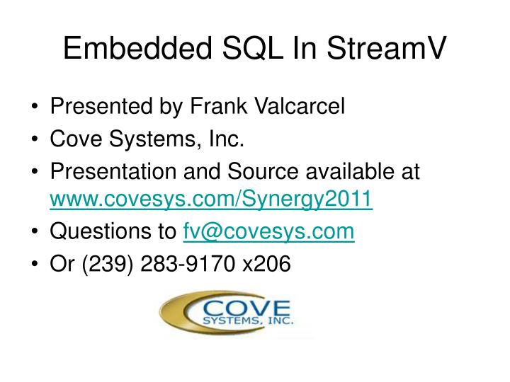Embedded SQL In StreamV