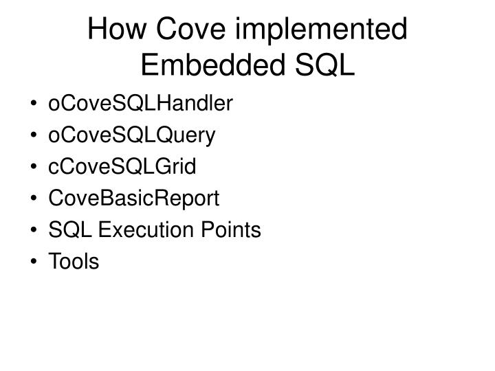How Cove implemented Embedded SQL