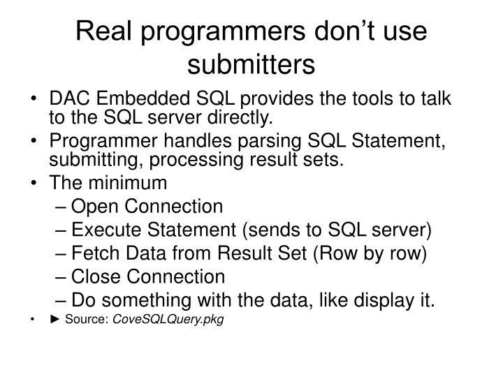 Real programmers don't use submitters