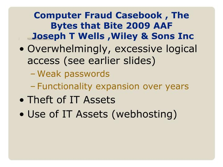 Computer Fraud Casebook , The Bytes that Bite 2009