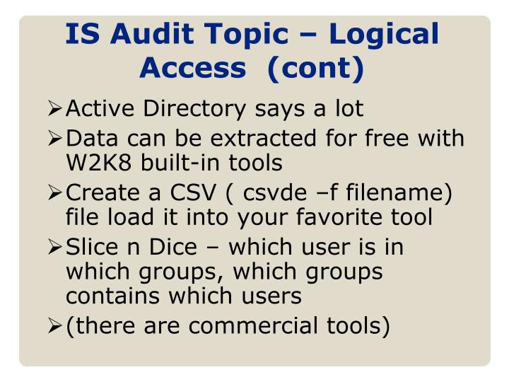 IS Audit Topic – Logical Access  (cont)