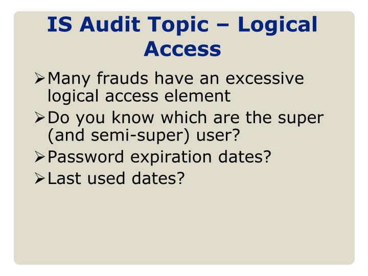 IS Audit Topic – Logical Access