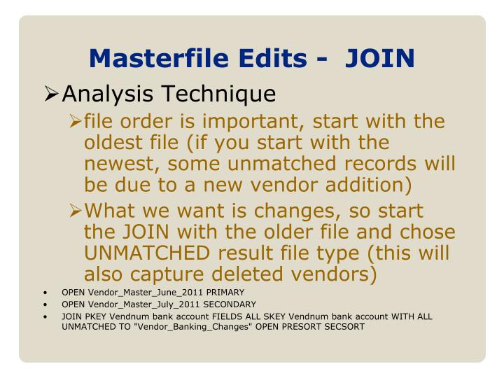 Masterfile Edits -  JOIN