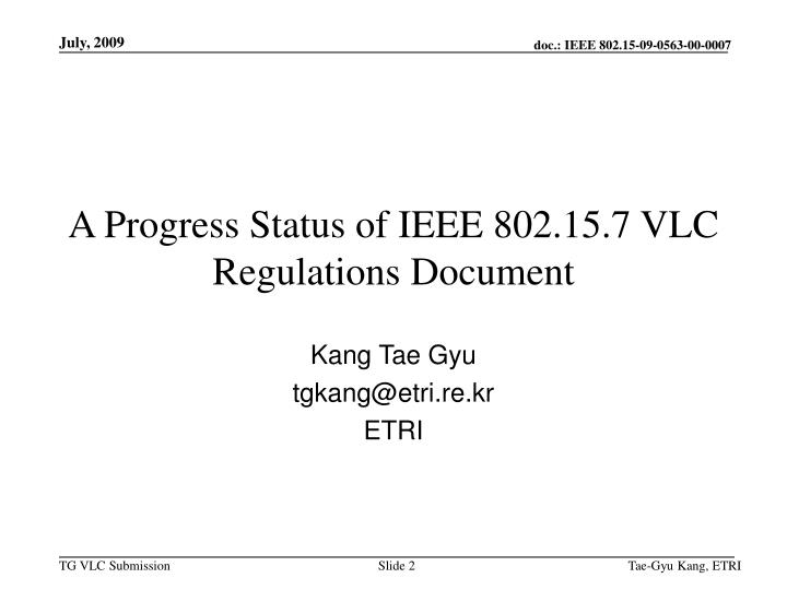A progress status of ieee 802 15 7 vlc regulations document