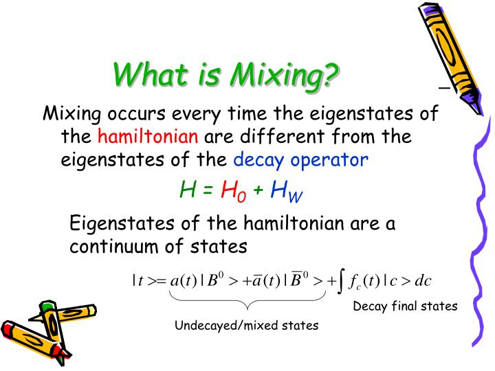 What is Mixing?