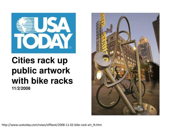 Cities rack up public artwork with bike racks