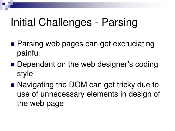 Initial Challenges - Parsing