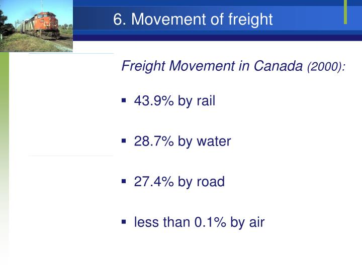 6. Movement of freight