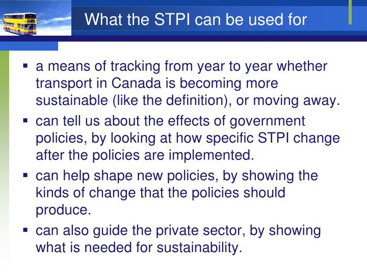 What the STPI can be used for