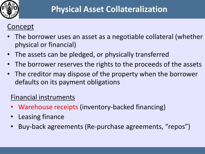 Physical Asset Collateralization