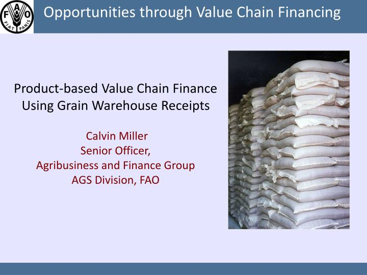 Product-based Value Chain Finance Using Grain Warehouse Receipts