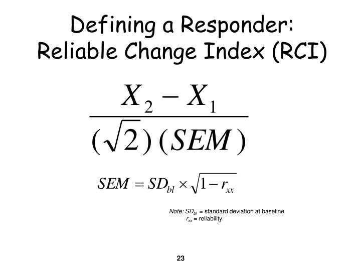 Defining a Responder: Reliable Change Index (RCI)