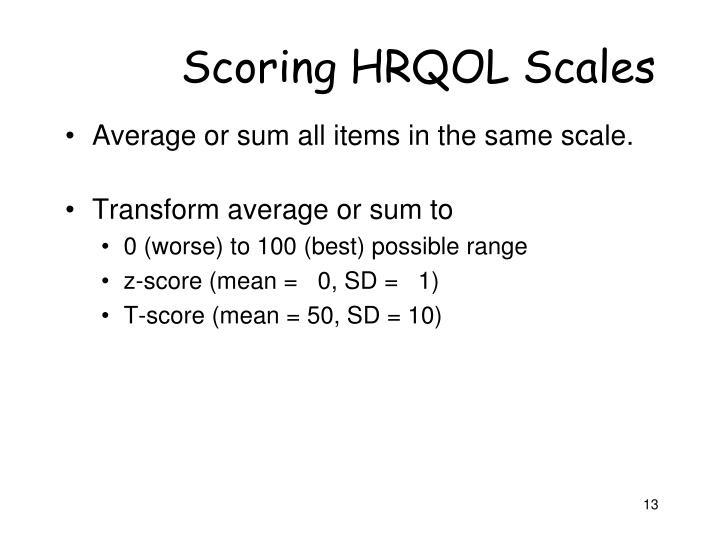 Scoring HRQOL Scales