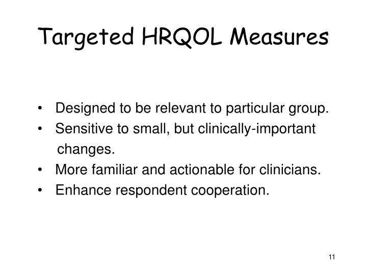 Targeted HRQOL Measures