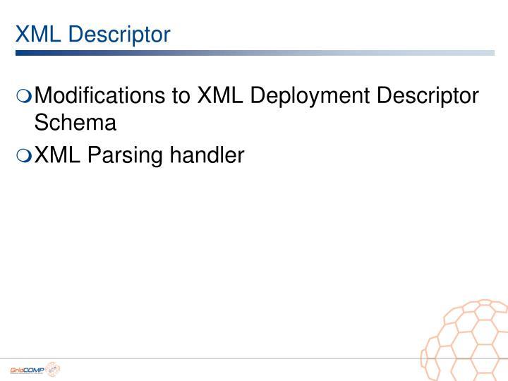 XML Descriptor