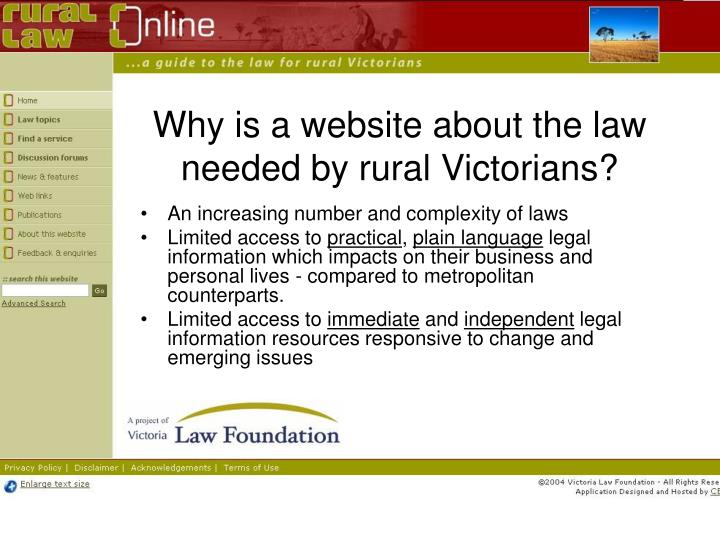 Why is a website about the law needed by rural Victorians?