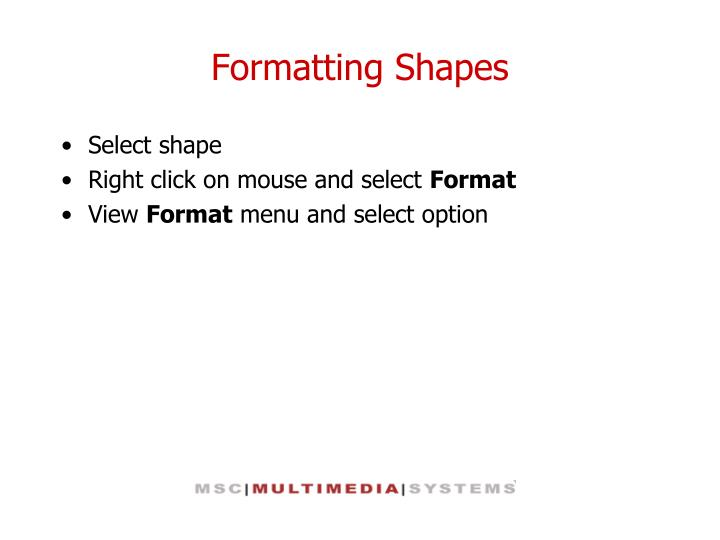 Formatting Shapes