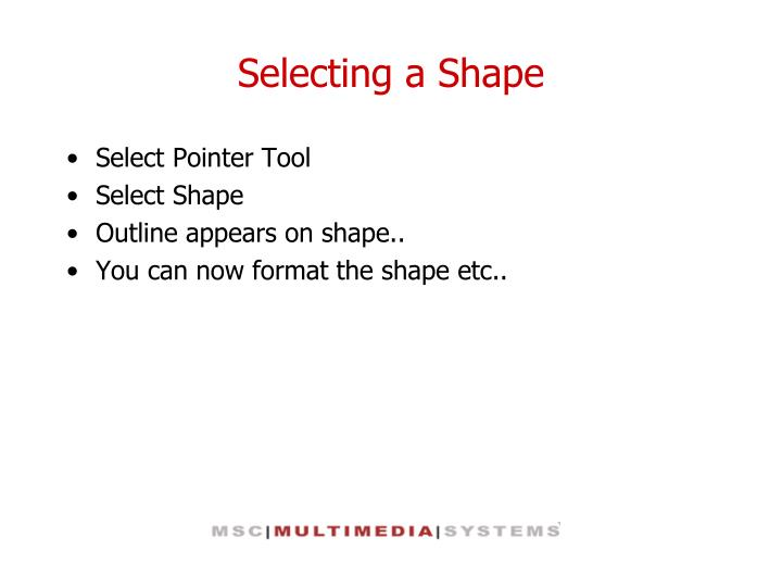 Selecting a Shape