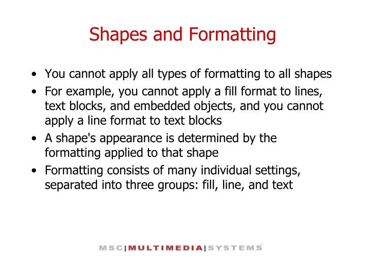Shapes and Formatting